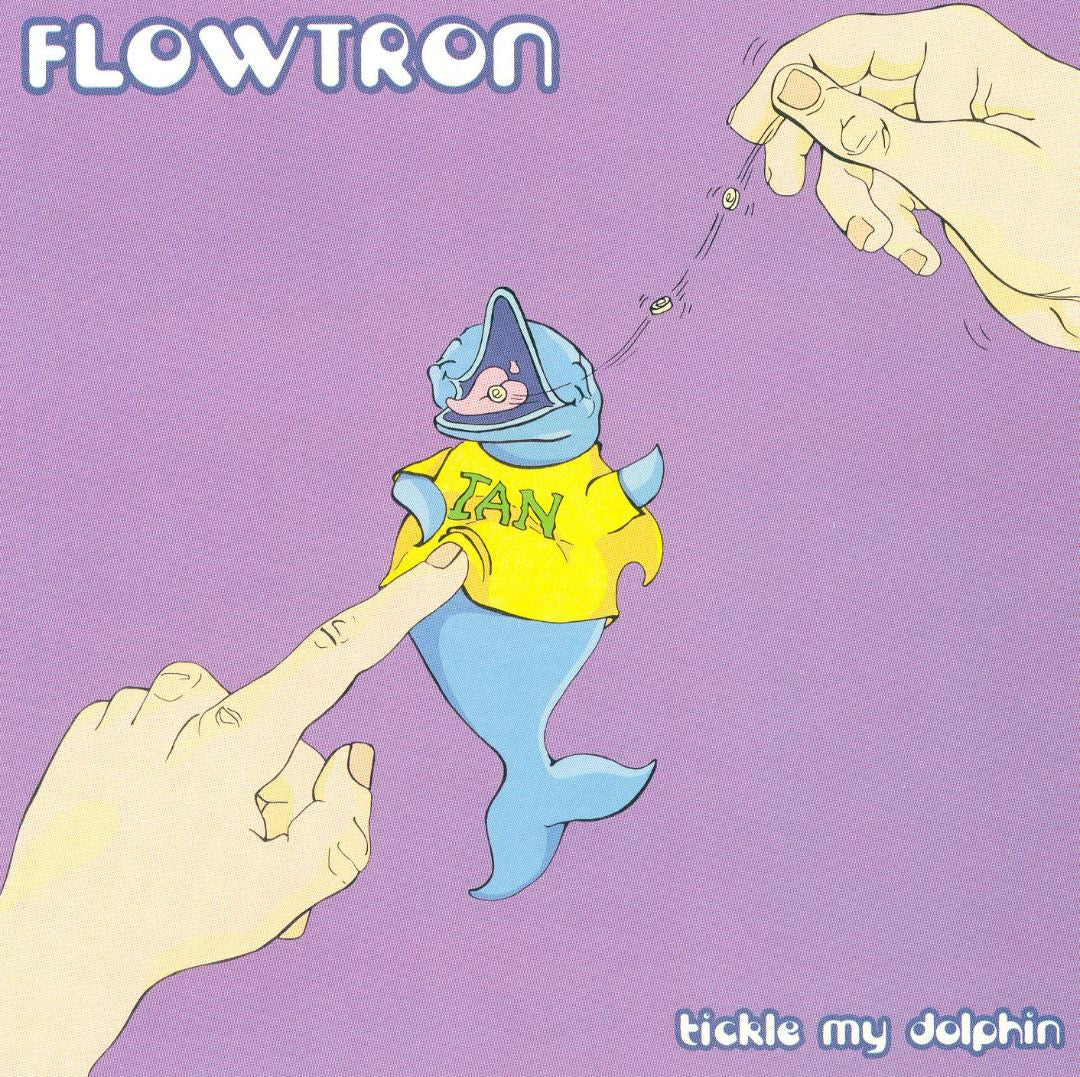 Flowtron - Tickle My Dolphin