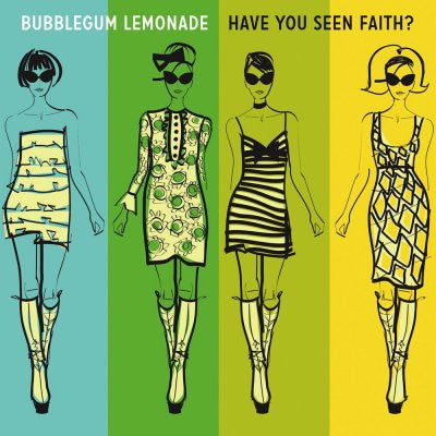 Bubblegum Lemonade - Have You Seen Faith