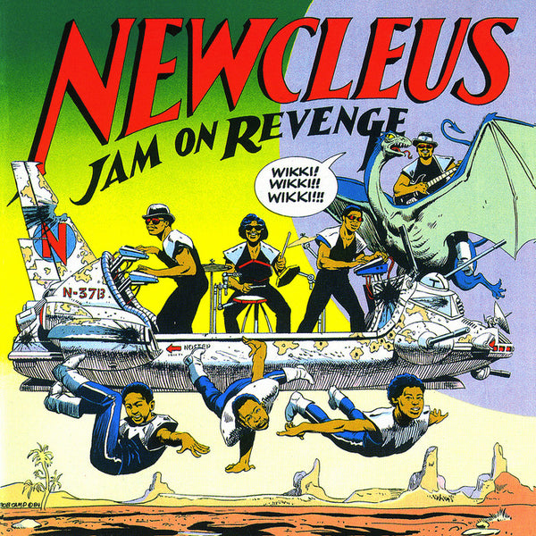 Newcleus - Jam On Revenge