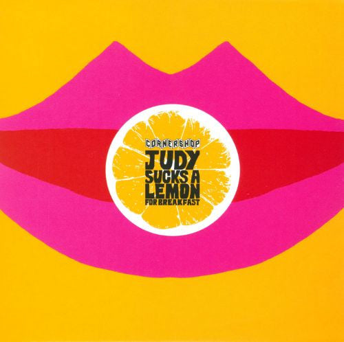 Cornershop - Judy Sucks A Lemon For Breakfast