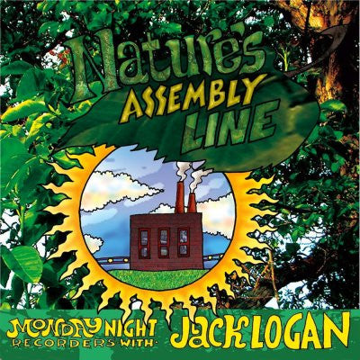Jack Logan - Nature's Assembly Line