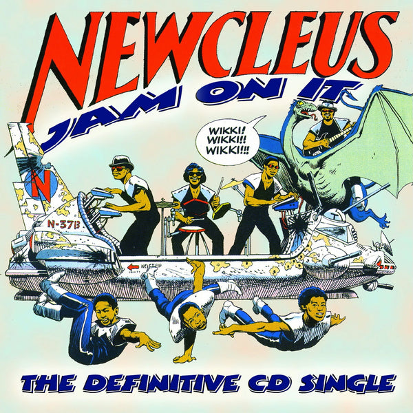 Newcleus - Jam On It: The Definitive CD Single