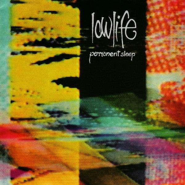 Lowlife - Permanent Sleep + Rain