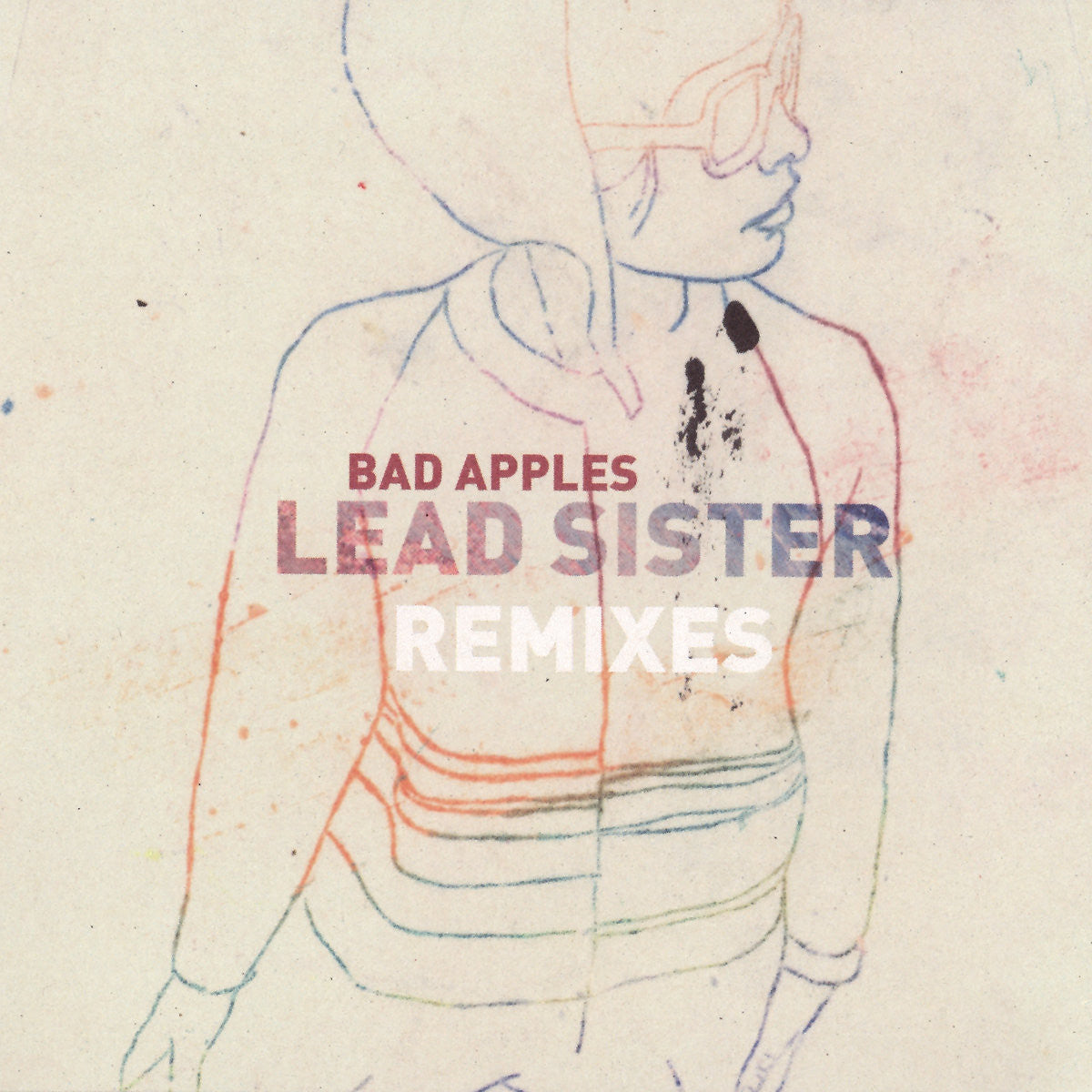 Bad Apples - Lead Sister Remixes