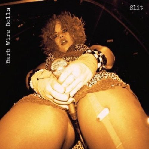 Barb Wire Dolls - Slit
