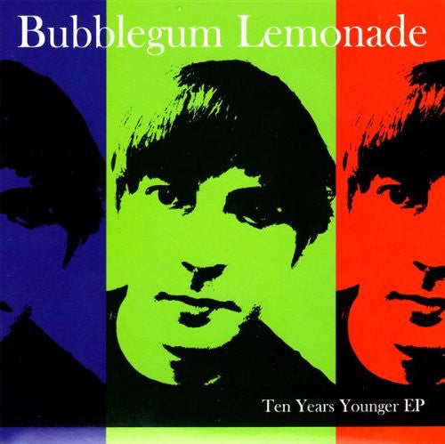 Bubblegum Lemonade - Ten Years Younger