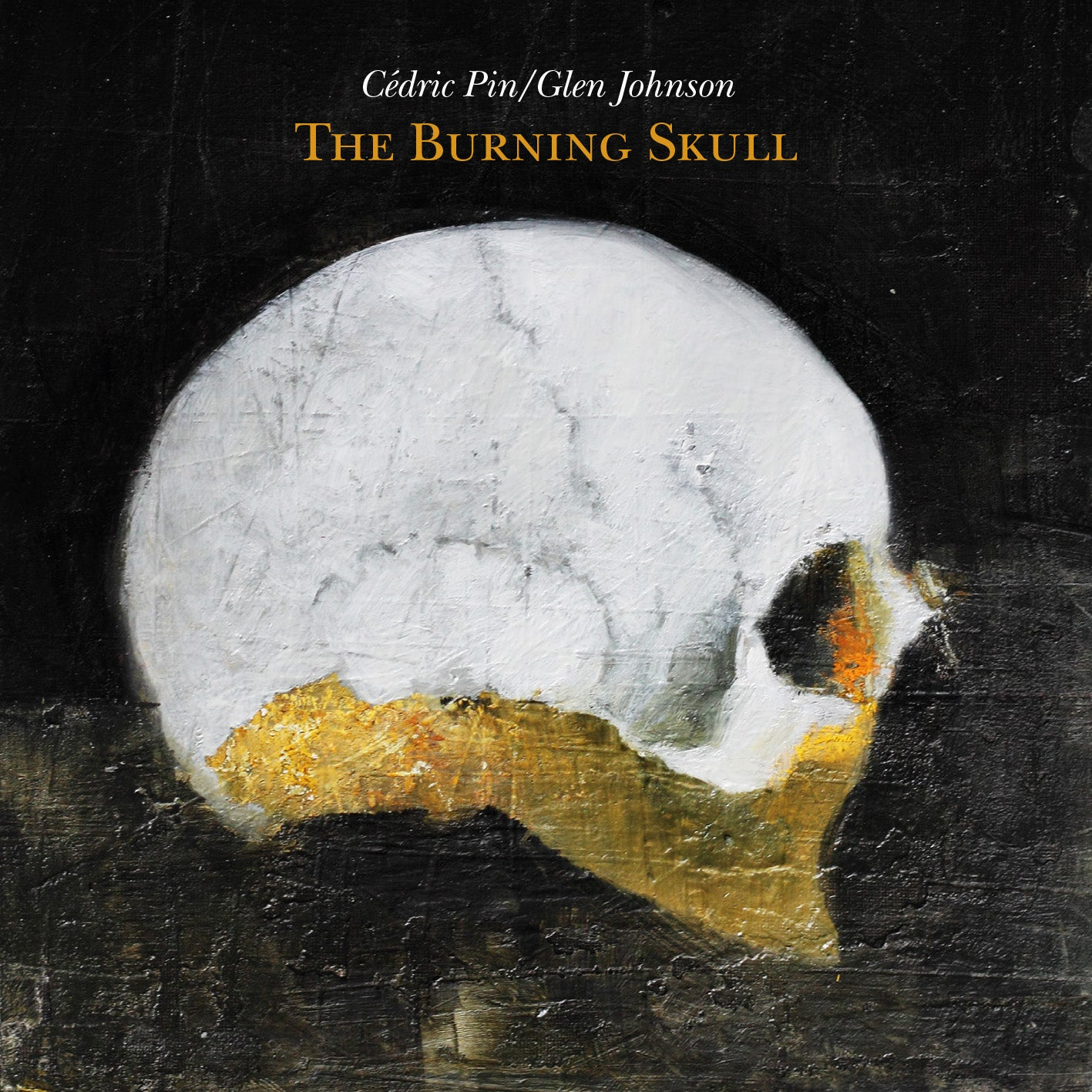Cédric Pin, Glen Johnson - The Burning Skull
