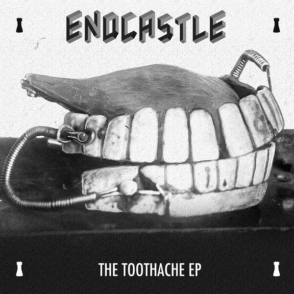 EndCastle - The Toothache EP