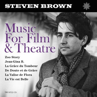 Steven Brown - Music for Film & Theatre