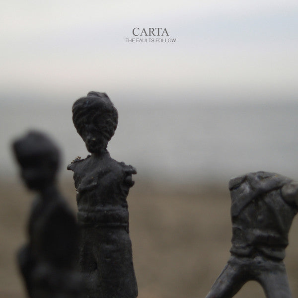 Carta - The Faults Follow