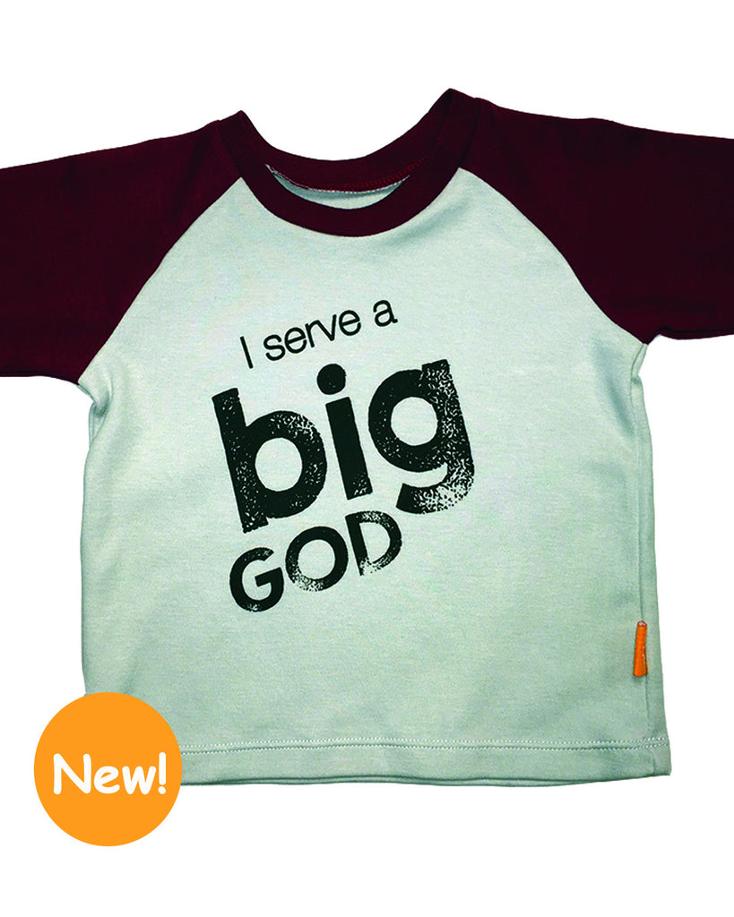 I Serve a BIG God