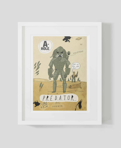 Framed art print A-holes and D-bags: Predator by Patrick Latimer