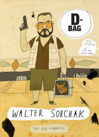 Art print A-holes and D-bags: Walter Sobchack by Patrick Latimer