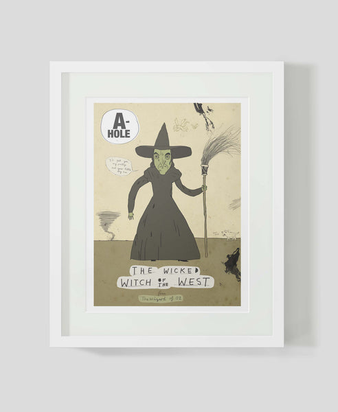 Framed art print A-holes and D-bags: Wicked Witch of the West by Patrick Latimer