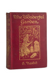 The Wonderful Garden  by E. Nesbit First Edition, inscribed by author
