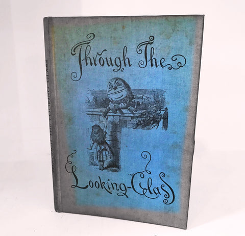 Through The Looking-Glass And What Alice Found There  by Lewis Carroll, with 50 illustrations by John Tenniel.