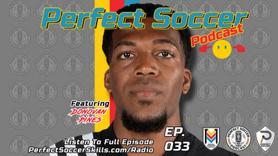 Donovan Pines @donnycp23 | Perfect Soccer Podcast Ep.033