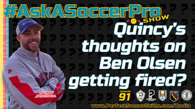 Quincy's thoughts on Ben Olsen getting fired?