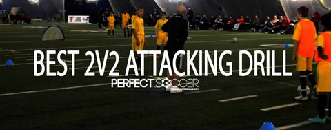 Best 2v2 Attacking Drill for Soccer Teams