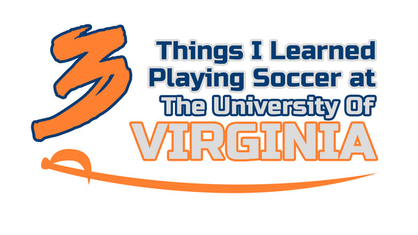 playing college soccer at The University of Virginia
