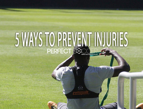 5 Ways to Prevent Injuries