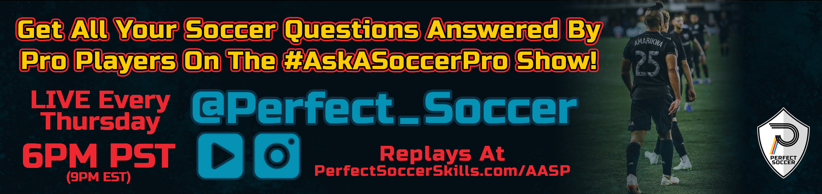 The #AskASoccerPro Show