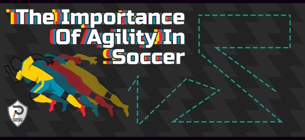 The Importance of Agility in Soccer – Perfect Soccer Skills