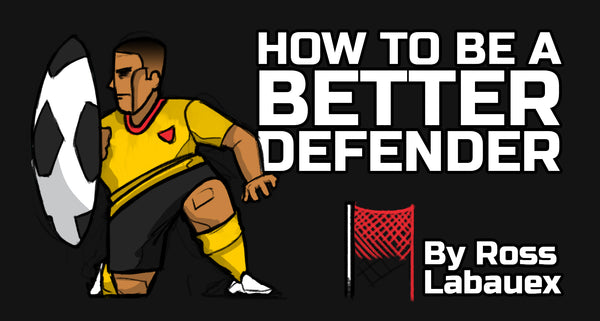 how to be a better defender in soccer