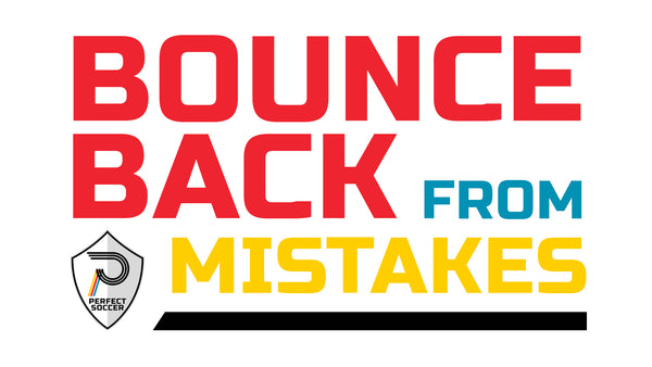 Bounce Back From Mistakes