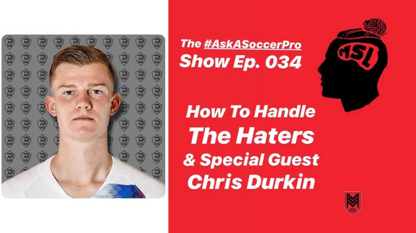Chris Durkin #AskASoccerPro Show How To Handle The Haters