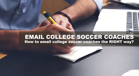 email college soccer coaches the RIGHT way