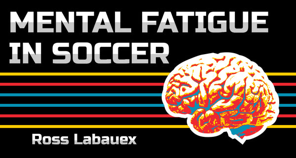 mental fatigue in football