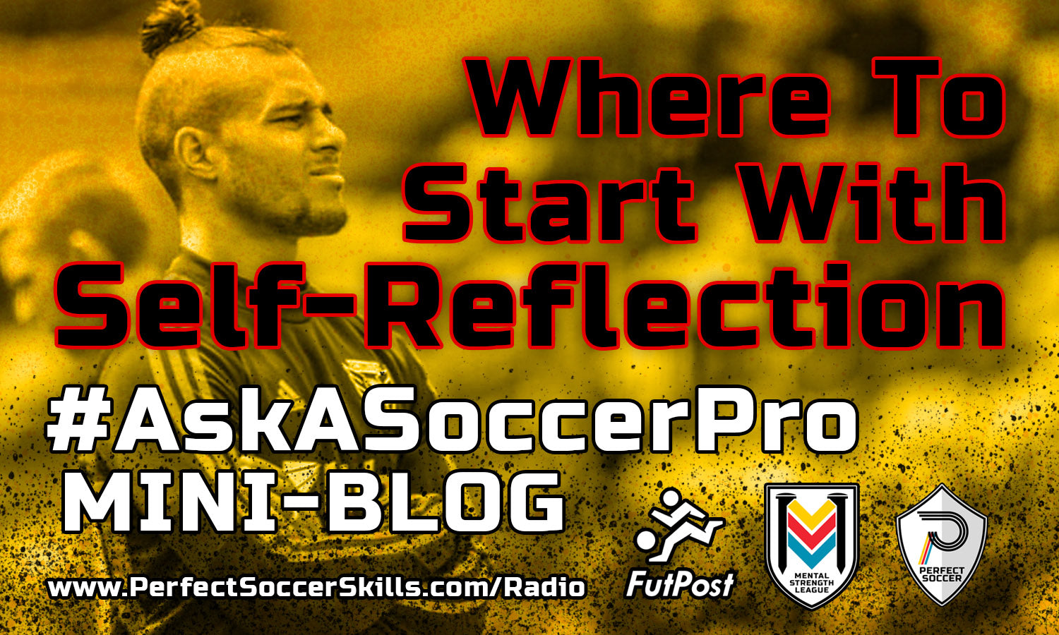 Where To Start With Self-Reflection #AskASoccerPro