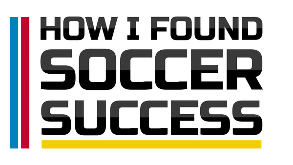 How I found Soccer success