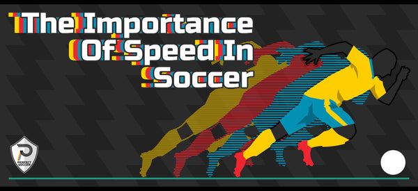 The Importance of Speed in Soccer