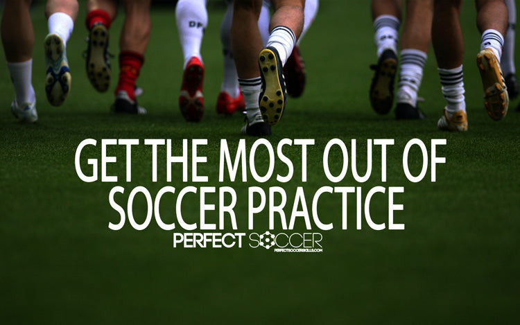 Get the Most Out of Soccer Practice