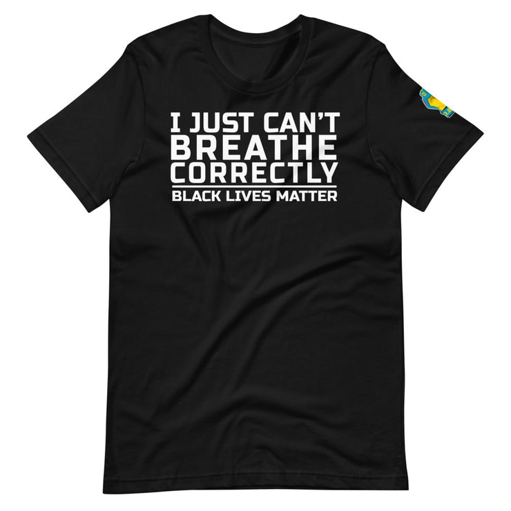 I JUST CANT BREATHE | Short-Sleeve Unisex T-Shirt