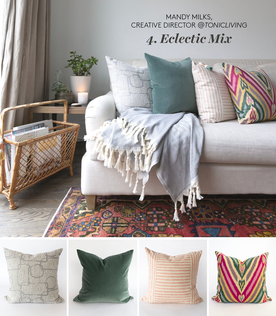 Eclectic pillow mix from Tonic Living