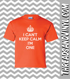 I Can't Keep Calm I'm ONE  Great Birthday T-Shirt for children 1st Birthday