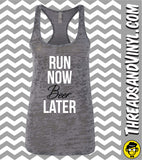 Run Now ... Later. Womens fitness Tank Top Womens Burnout tank top