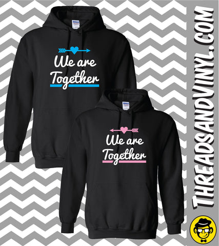 We are together Matching Couple Hoodies (Set)