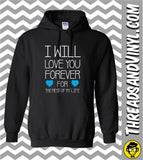 I Will Love You Forever For The Rest Of My Life Couples Hoodies (Set)