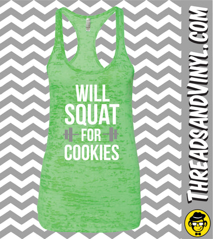 Will Squat For COOKIES Womens Burnout tank Top