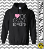 I Love My Crazy Girlfriend & I Love My Crazy Boyfriend Matching Couple Hoodies (Set)