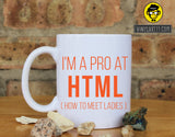 I'm A Pro At HTML Funny Gift Ceramic Coffee Mug