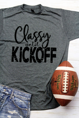 Classy Until Kickoff Unisex Blend Tee