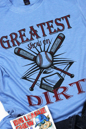 The Greatest Show On Dirt Unisex Blend Tee