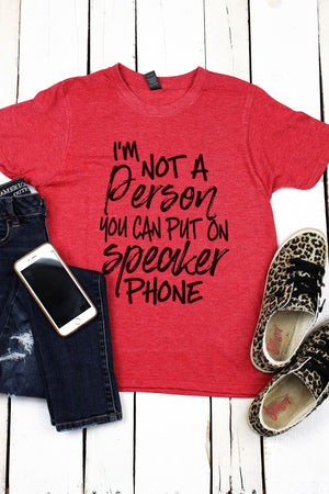 Not Made For Speakerphone Unisex Blend Tee