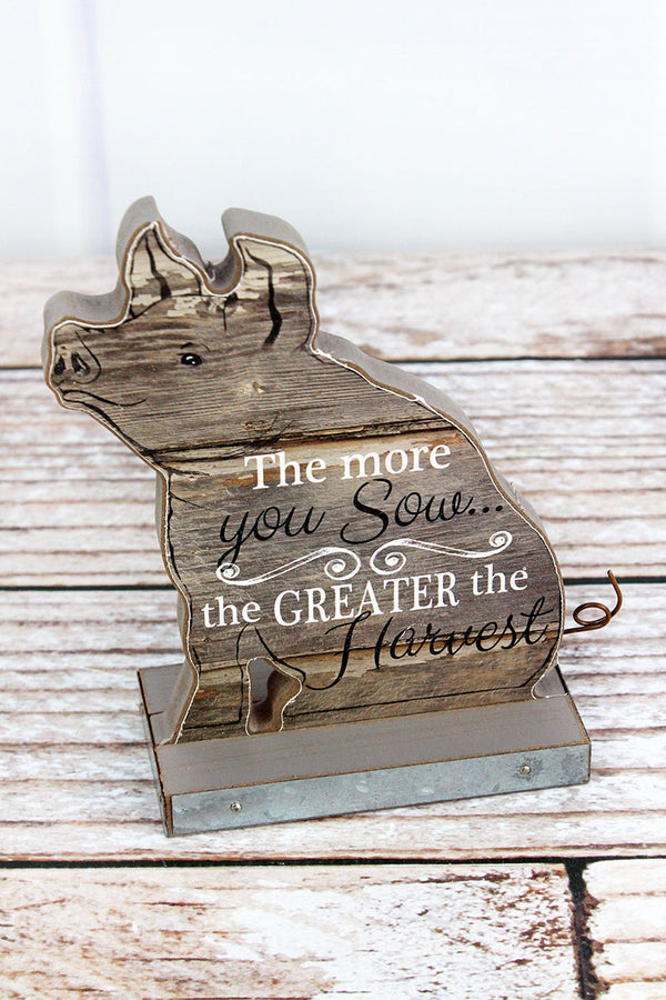 6 x 5 'The More You Sow' Wood Tabletop Pig