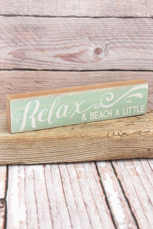 1.75 x 7.5 'Relax & Beach A Little' Wood Tabletop Block